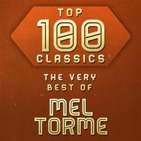 Couverture du titre Top 100 Classics - The Very Best of Mel Torme
