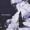 Cover of the album Far Corner