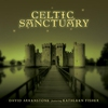 Cover of the album Celtic Sanctuary (feat. Kathleen Fisher)