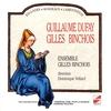 Couverture de l'album Dufay & Binchois: Ballades, Rondeaux & Lamentation (Triste plaisir et douleureuse joye)
