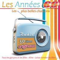 Couverture du titre Les années 60: Les plus belles chansons (50 titres originaux)