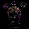 Couverture de l'album Who We Are - Single