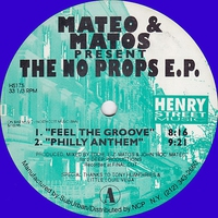 Cover of the track Mateo & Matos Present the No Props EP (Remastered)