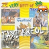 Cover of the album Ze Very Best of Taxi Kréol