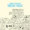 Couverture de l'album Trotski Music