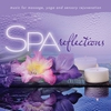Cover of the album Spa - Reflections (Music for Massage, Yoga, And Sensory Rejuvenation)