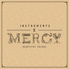 Cover of the album Instruments of Mercy