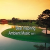 Cover of the album Best Inspiring Ambient Music, Vol. 1