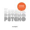 Couverture de l'album Psycho (Deluxe Edition)
