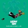 Couverture de l'album Lean On (feat. MØ & DJ Snake) - Single