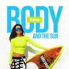 Cover of the album Body and the Sun - Single