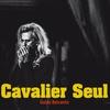 Cover of the album Cavalier Seul