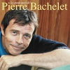 Couverture de l'album Les plus grands succès de Pierre Bachelet