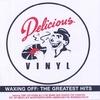 Couverture de l'album Waxing Off: Delicious Vinyl's Greatest Hits