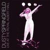 Cover of the album Dusty Springfield: Live at the Royal Albert Hall