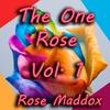 Couverture de l'album The One Rose, Vol. 1
