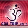 Couverture de l'album Goa Trip Volume 5