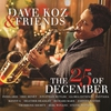 Couverture de l'album Dave Koz & Friends: The 25th of December