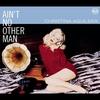 Couverture de l'album Ain't No Other Man - Single