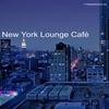 Cover of the album New York Lounge Café