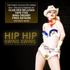 Couverture de l'album Hip Hip Swing Swing