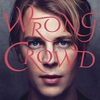 Cover of the album Wrong Crowd