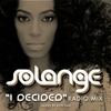 Couverture de l'album I Decided - Single (Radio Mix) - Single
