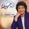 Couverture de l'album Du bist wie Champagner - Zum Jubiläum nur das Beste