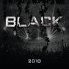 Couverture de l'album Black 2010