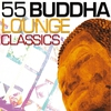 Cover of the album 55 Buddha Lounge Classics