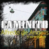 Couverture de l'album Caminito (feat. Orquesta de Alfredo De Angelis)