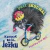Cover of the album Kampak běžíš, ježku. Písničky pro děti