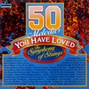 Couverture de l'album 50 Melodies You Have Loved, The Symphony of Strings