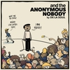 Cover of the album and the Anonymous Nobody...