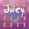 Cover of the album Juicy Beats, Vol. 1
