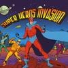 Cover of the album Super Heros Invasion