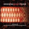 Couverture de l'album Oriental Night Fever