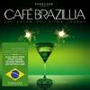 Cover of the album Café Brazillia: The Cream of Latino Lounge
