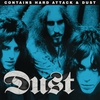 Cover of the album Hard Attack/Dust