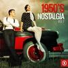 Cover of the album 1950's Nostalgia, Vol. 1