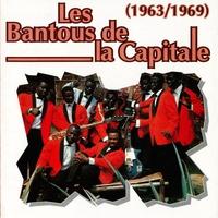 Couverture du titre Les Bantous De La Capitale (1963-1969)