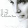 Cover of the album 19 par Patricia Kaas (19 titrès essentiels pour un parfum de succès)