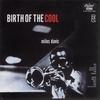 Couverture de l'album Birth of the Cool (Remastered)