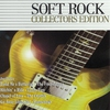 Couverture de l'album Soft Rock - Collector's Edition
