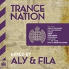 Cover of the album Trance Nation Mixed By Aly & Fila - Ministry of Sound