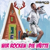 Cover of the album Wir rocken die Hütte - Single