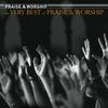 Couverture de l'album The Very Best of Praise & Worship