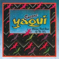 Couverture du titre Yaqui Chicano Rock Band of the 70's