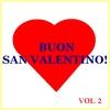 Couverture de l'album Buon San Valentino!, Vol. 2