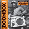 Cover of the album Soul Jazz Records Presents BOOMBOX: Early Independent Hip Hop, Electro and Disco Rap 1979-82
